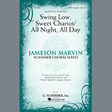 Download or print Jameson Marvin Swing Low, Sweet Chariot / All Night, All Day Sheet Music Printable PDF 2-page score for A Cappella / arranged SATB Choir SKU: 293473.
