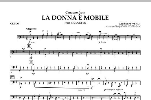 Jamin Hoffman La Donna e Mobile (from Rigoletto) - Cello sheet music notes and chords. Download Printable PDF.