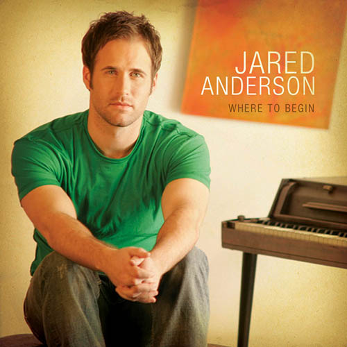 Easily Download Jared Anderson Printable PDF piano music notes, guitar tabs for Lead Sheet / Fake Book. Transpose or transcribe this score in no time - Learn how to play song progression.