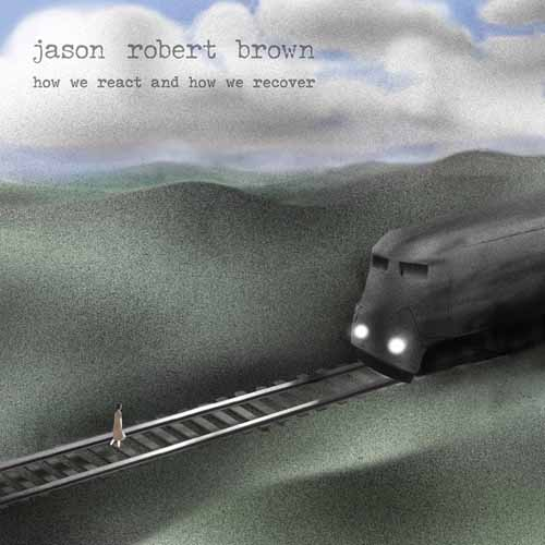 Easily Download Jason Robert Brown Printable PDF piano music notes, guitar tabs for Piano & Vocal. Transpose or transcribe this score in no time - Learn how to play song progression.