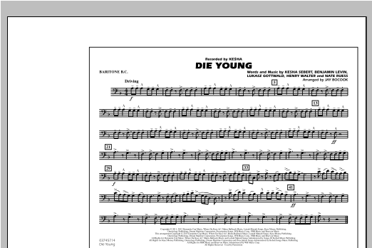 Jay Bocook Die Young - Baritone B.C. sheet music notes and chords. Download Printable PDF.