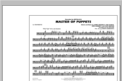 Jay Bocook Master of Puppets - 1st Trombone sheet music notes and chords. Download Printable PDF.
