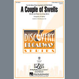 Download or print Jill Gallina A Couple Of Swells Sheet Music Printable PDF 7-page score for Standards / arranged 3-Part Mixed Choir SKU: 98153.