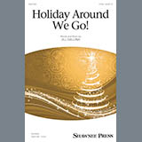 Download or print Jill Gallina Holiday Around We Go! Sheet Music Printable PDF 10-page score for Christmas / arranged 2-Part Choir SKU: 195597.