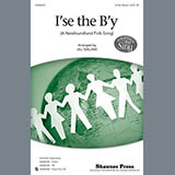 Download or print Jill Gallina I'se The B'y Sheet Music Printable PDF 10-page score for Concert / arranged TB Choir SKU: 98130.