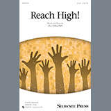 Download or print Jill Gallina Reach High! Sheet Music Printable PDF 11-page score for Pop / arranged 2-Part Choir SKU: 165447.