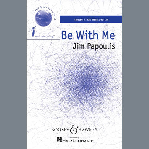 Easily Download Jim Papoulis Printable PDF piano music notes, guitar tabs for 2-Part Choir. Transpose or transcribe this score in no time - Learn how to play song progression.