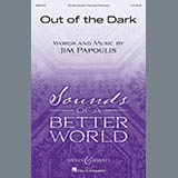 Download or print Jim Papoulis Out Of The Dark Sheet Music Printable PDF 9-page score for Inspirational / arranged 2-Part Choir SKU: 410569.