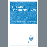 Download or print Jim Papoulis The Soul Behind The Eyes Sheet Music Printable PDF 15-page score for Concert / arranged SSAB Choir SKU: 479025.