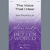 Download or print Jim Papoulis The Voice That I Hear Sheet Music Printable PDF 10-page score for Concert / arranged 2-Part Choir SKU: 410623.