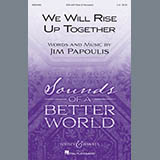 Download Jim Papoulis 'We Will Rise Up Together' Printable PDF 10-page score for Concert / arranged SSA Choir SKU: 410416.
