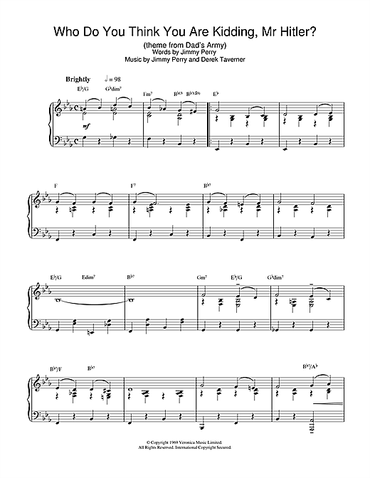 Jimmy Perry Who Do You Think You Are Kidding, Mr. Hitler? (theme from Dad's Army) sheet music notes and chords. Download Printable PDF.