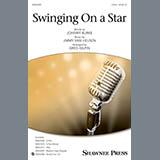 Download or print Jimmy Van Heusen & Johnny Burke Swinging on a Star (arr. Greg Gilpin) Sheet Music Printable PDF 9-page score for Standards / arranged 2-Part Choir SKU: 410495.