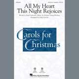 Download or print Johann Georg Ebeling All My Heart This Night Rejoices (arr. John Leavitt) Sheet Music Printable PDF 6-page score for Advent / arranged SATB Choir SKU: 407158.