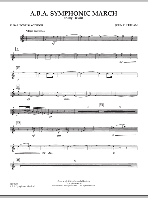 John Cheetham A.B.A. Symphonic March (Kitty Hawk) - Eb Baritone Saxophone sheet music notes and chords. Download Printable PDF.