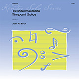 Download John H. Beck '10 Intermediate Timpani Solos' Printable PDF 16-page score for Instructional / arranged Percussion Solo SKU: 371335.