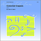 Download or print John H. Beck Colonial Capers Sheet Music Printable PDF 2-page score for Classical / arranged Percussion Solo SKU: 124873.