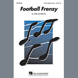Download or print John Jacobson Football Frenzy Sheet Music Printable PDF 11-page score for Concert / arranged 4-Part Choir SKU: 97780.