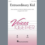 Download John Jacobson & Mac Huff 'Extraordinary Kid' Printable PDF 10-page score for Light Concert / arranged 2-Part Choir SKU: 414413.
