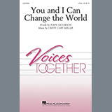 Download or print John Jacobson and Cristi Cary Miller You And I Can Change The World Sheet Music Printable PDF 11-page score for Concert / arranged 2-Part Choir SKU: 415687.