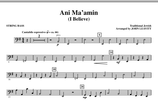 John Leavitt Ani Ma'amin (I Believe) - String Bass sheet music notes and chords. Download Printable PDF.