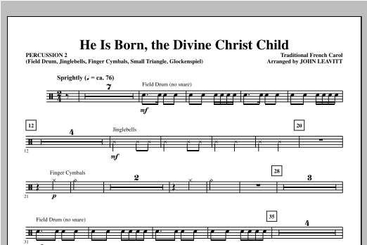 John Leavitt He Is Born, the Divine Christ Child - Percussion 2 sheet music notes and chords. Download Printable PDF.