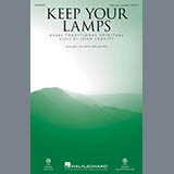 Download or print John Leavitt Keep Your Lamps Trimmed And Burning Sheet Music Printable PDF 6-page score for Collection / arranged SATB Choir SKU: 410466.