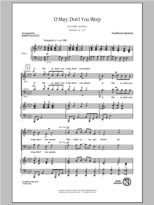 Traditional Spiritual Oh Mary Don't You Weep (arr. John Leavitt) sheet music notes and chords. Download Printable PDF.