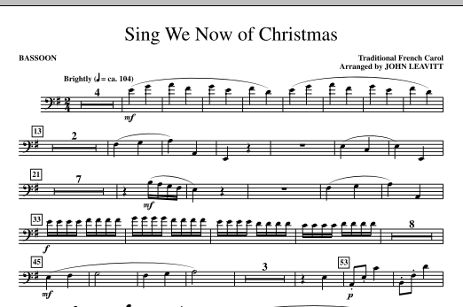 John Leavitt Sing We Now Of Christmas - Bassoon sheet music notes and chords. Download Printable PDF.