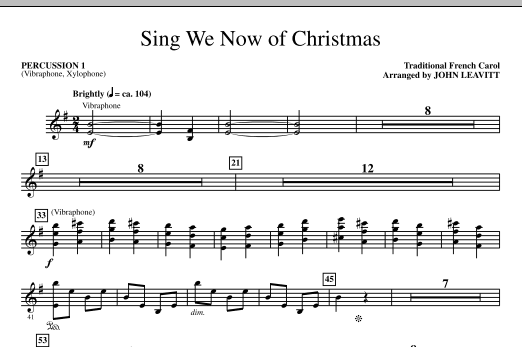John Leavitt Sing We Now Of Christmas - Percussion 1 sheet music notes and chords. Download Printable PDF.
