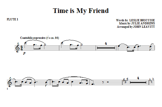 John Leavitt Time Is My Friend - Flute 1 sheet music notes and chords. Download Printable PDF.