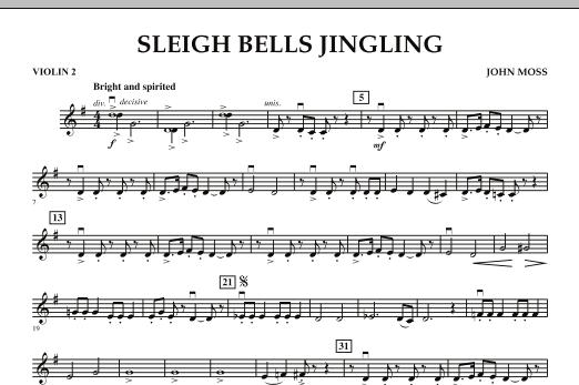 John Moss Sleigh Bells Jingling - Violin 2 sheet music notes and chords. Download Printable PDF.