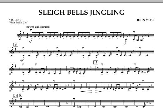 John Moss Sleigh Bells Jingling - Violin 3 (Viola T.C.) sheet music notes and chords. Download Printable PDF.