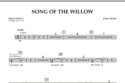 John Moss Song Of The Willow - Percussion 2 sheet music notes and chords. Download Printable PDF.