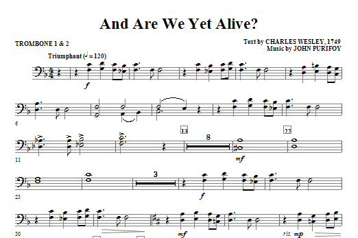 John Purifoy And Are We Yet Alive? - Trombone 1 & 2 sheet music notes and chords. Download Printable PDF.