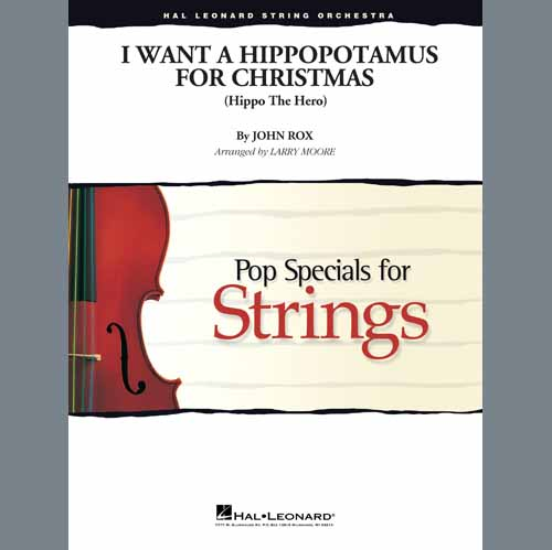 John Rox, I Want A Hippopotamus For Christmas (arr. Larry Moore) - Violin 1, Orchestra