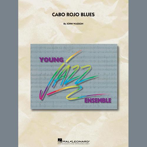 John Wasson, Cabo Rojo Blues - Bass Clef Solo Sheet, Jazz Ensemble