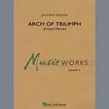 Download Johnnie Vinson 'Arch of Triumph (French March) - Full Score' Printable PDF 16-page score for French / arranged Concert Band SKU: 318532.