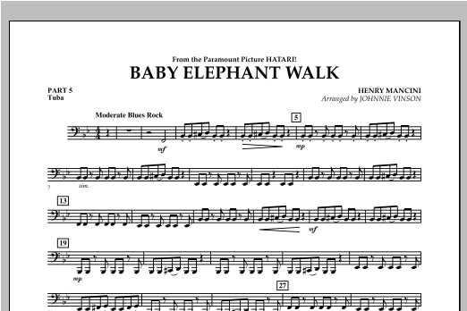 Johnnie Vinson Baby Elephant Walk - Pt.5 - Tuba sheet music notes and chords. Download Printable PDF.
