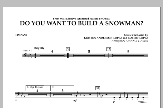 Johnnie Vinson Do You Want to Build a Snowman? (from Frozen) - Timpani sheet music notes and chords. Download Printable PDF.