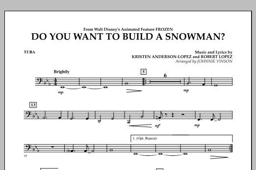 Johnnie Vinson Do You Want to Build a Snowman? (from Frozen) - Tuba sheet music notes and chords. Download Printable PDF.