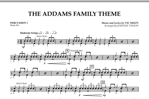 Johnnie Vinson The Addams Family Theme - Percussion 1 sheet music notes and chords. Download Printable PDF.
