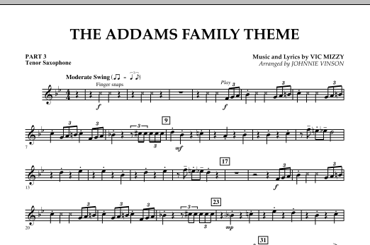Johnnie Vinson The Addams Family Theme - Pt.3 - Bb Tenor Saxophone sheet music notes and chords. Download Printable PDF.