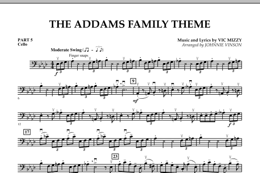 Johnnie Vinson The Addams Family Theme - Pt.5 - Cello sheet music notes and chords. Download Printable PDF.