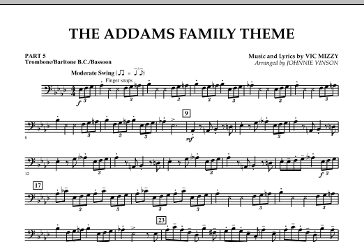 Johnnie Vinson The Addams Family Theme - Pt.5 - Trombone/Bar. B.C./Bsn. sheet music notes and chords. Download Printable PDF.