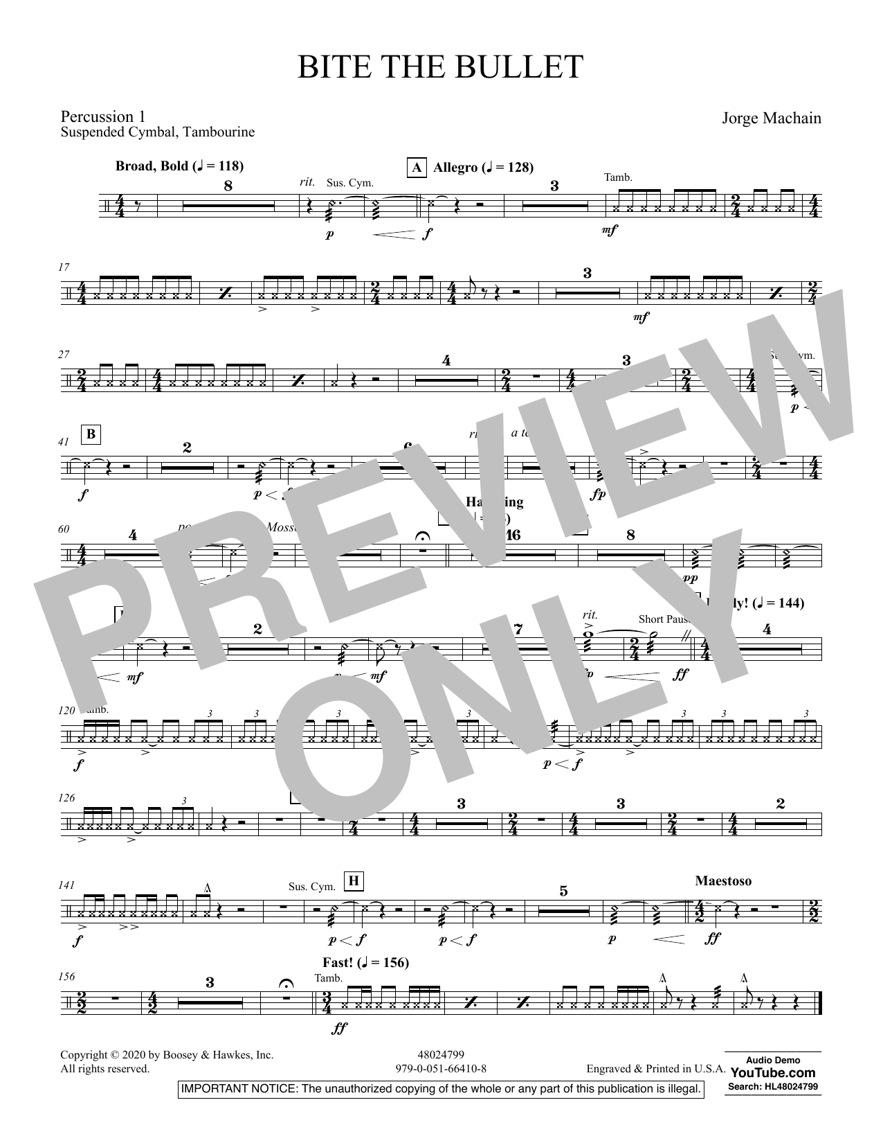 Jorge Machain Bite the Bullet - Percussion 1 sheet music notes and chords. Download Printable PDF.