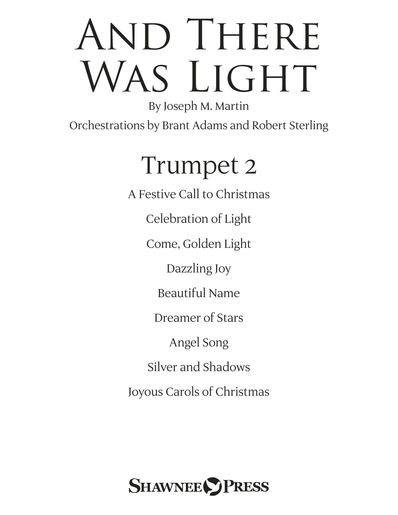 Joseph M. Martin And There Was Light - Bb Trumpet 2 sheet music notes and chords. Download Printable PDF.