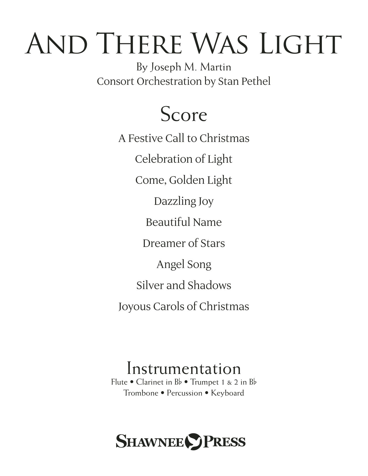Joseph M. Martin And There Was Light - Full Score sheet music notes and chords