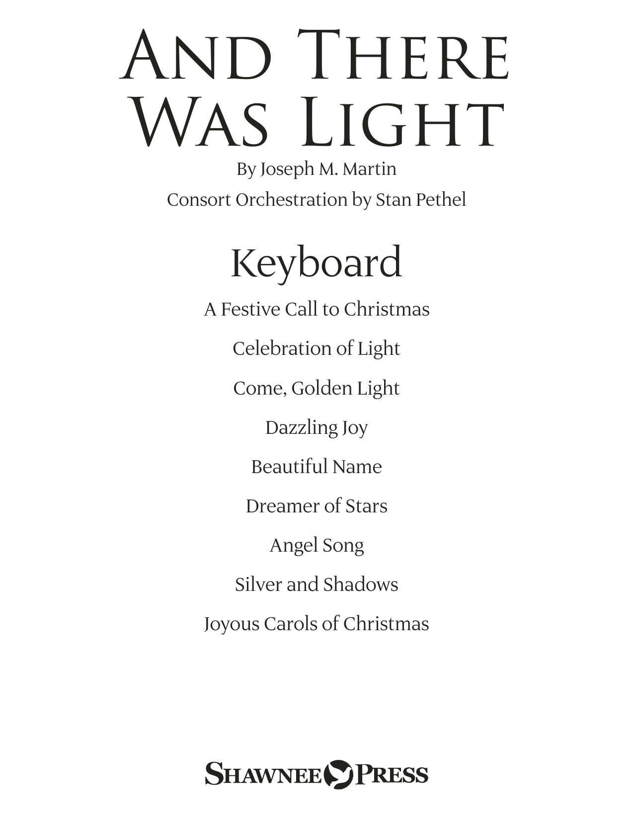 Joseph M. Martin And There Was Light - Keyboard sheet music notes and chords. Download Printable PDF.