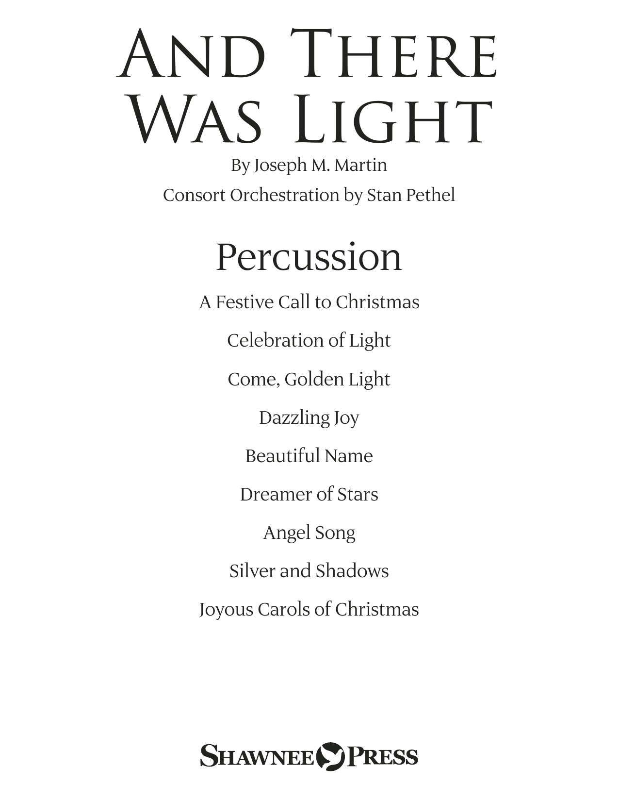 Joseph M. Martin And There Was Light - Percussion sheet music notes and chords. Download Printable PDF.